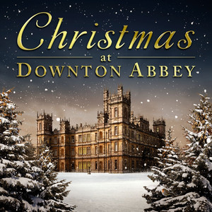 Omslaget till julskivan Christmas At Downton Abbey av Blandade Artister.