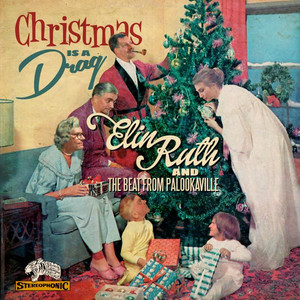 Omslaget till julskivan Christmas Is a Drag av Elin Ruth Sigvardsson, The Beat From Palookaville.