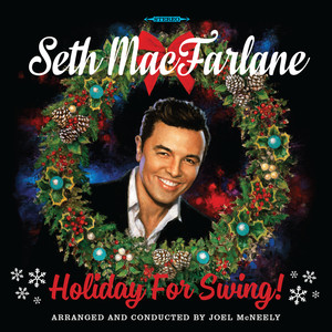 Omslaget till julskivan Holiday For Swing! av Seth MacFarlane.